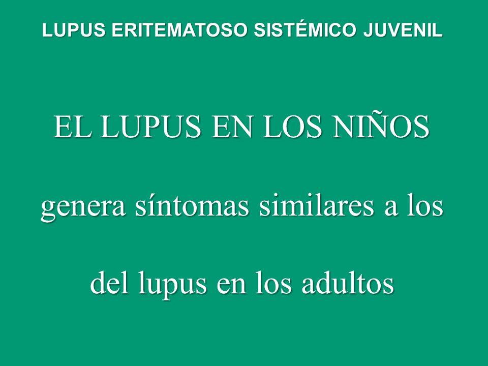genera síntomas similares a los del lupus en los adultos