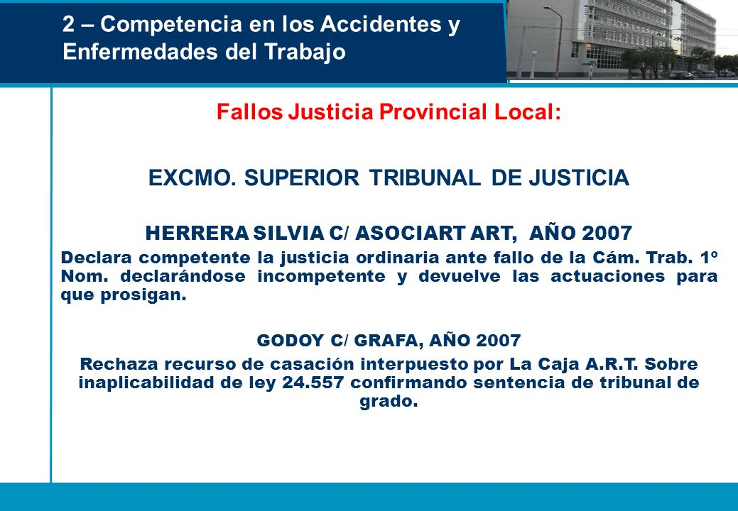 Fallos Justicia Provincial Local: EXCMO. SUPERIOR TRIBUNAL DE JUSTICIA