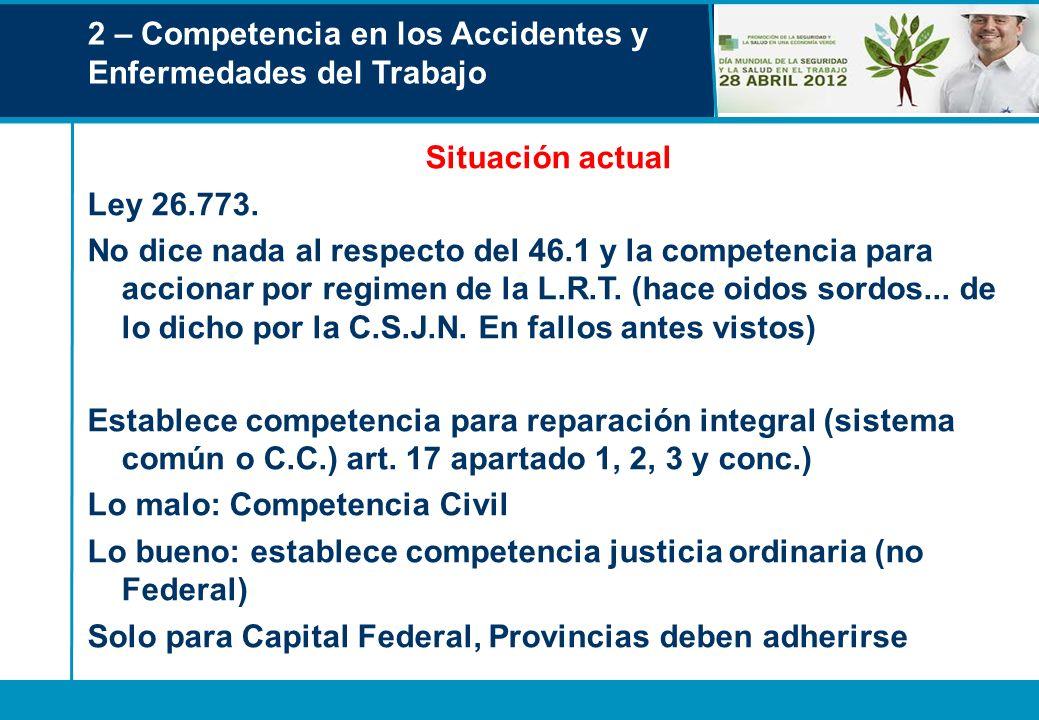 2 – Competencia en los Accidentes y Enfermedades del Trabajo