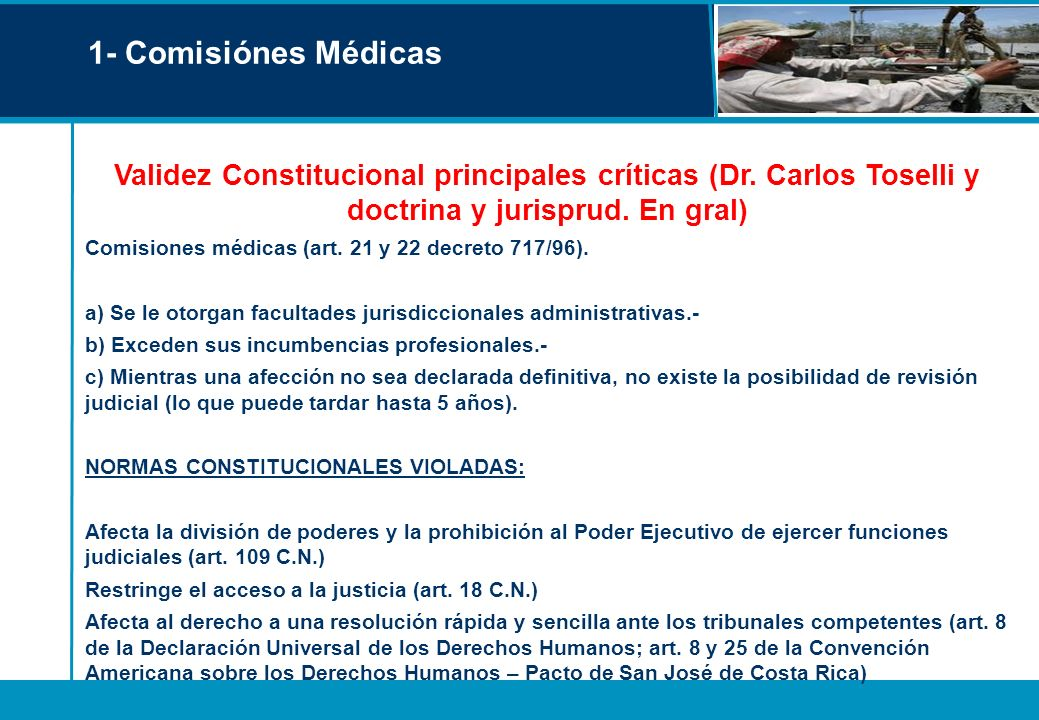 1- Comisiónes Médicas Validez Constitucional principales críticas (Dr. Carlos Toselli y doctrina y jurisprud. En gral)
