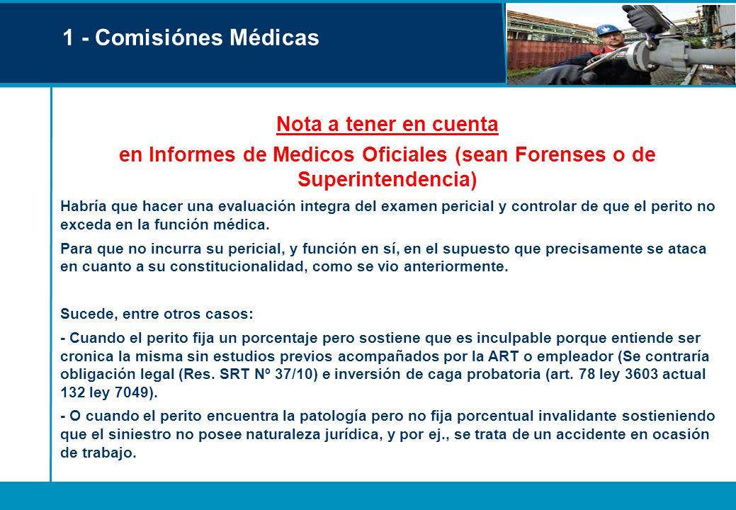 en Informes de Medicos Oficiales (sean Forenses o de Superintendencia)