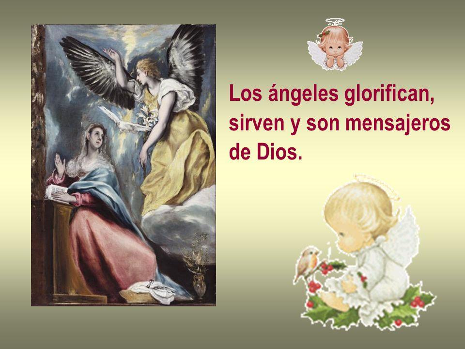 Los ángeles glorifican,