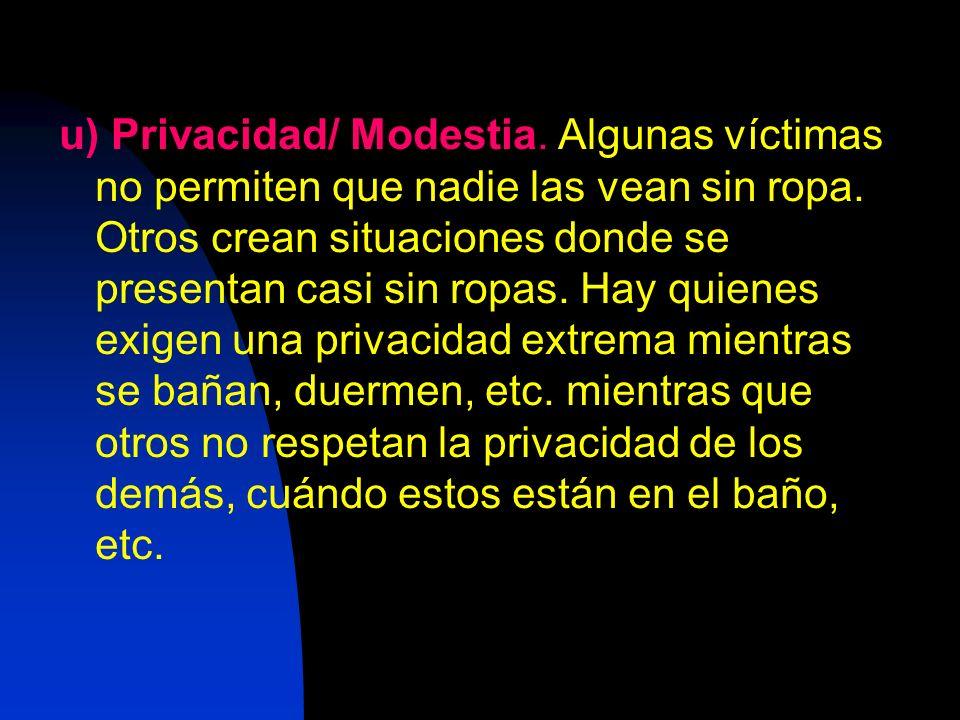 u) Privacidad/ Modestia