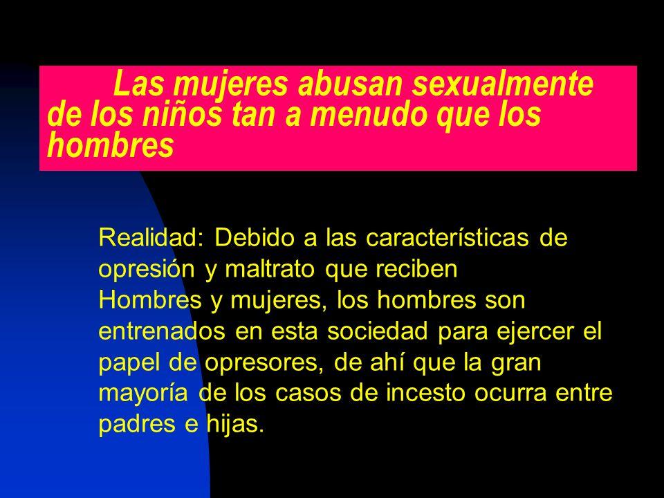 Las mujeres abusan sexualmente de los niños tan a menudo que los hombres