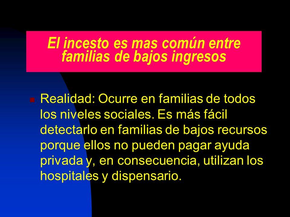 El incesto es mas común entre familias de bajos ingresos