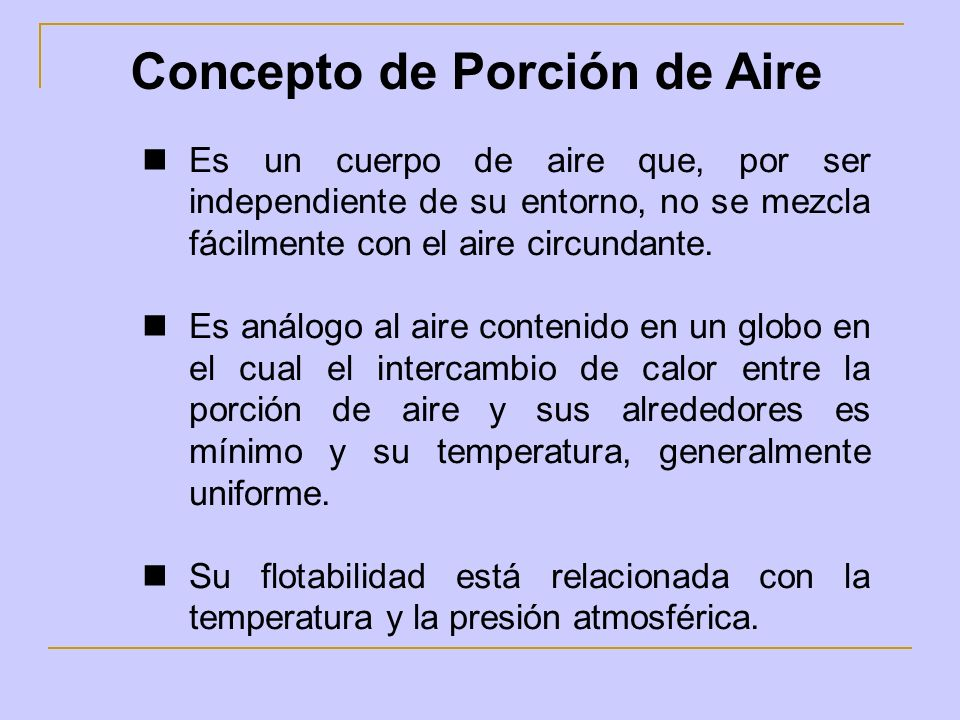 Concepto de Porción de Aire
