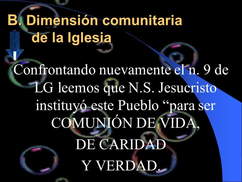 B. Dimensión comunitaria de la Iglesia