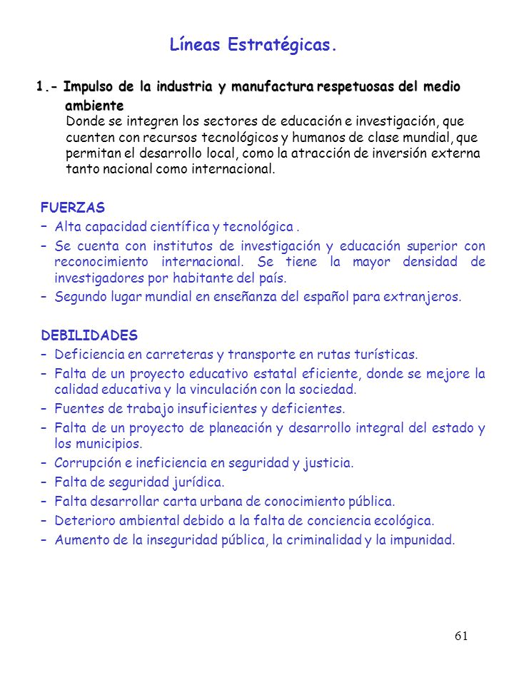 Líneas Estratégicas. 1.- Impulso de la industria y manufactura respetuosas del medio. ambiente.