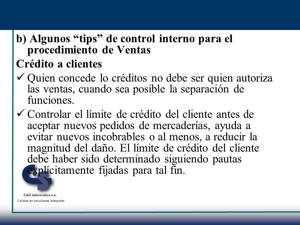 b) Algunos tips de control interno para el procedimiento de Ventas