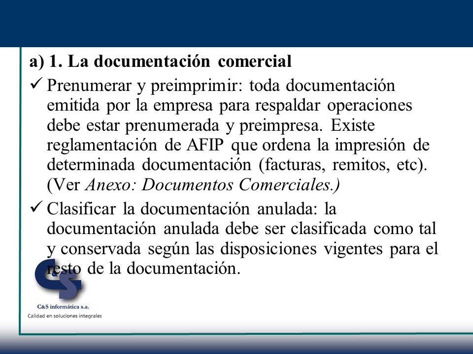 a) 1. La documentación comercial
