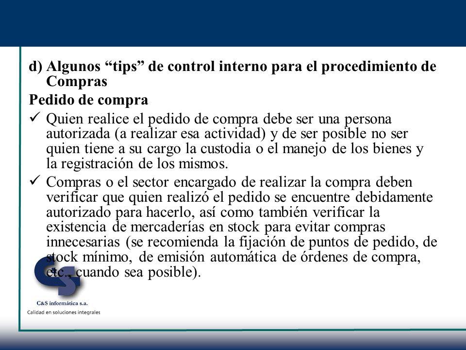 d) Algunos tips de control interno para el procedimiento de Compras