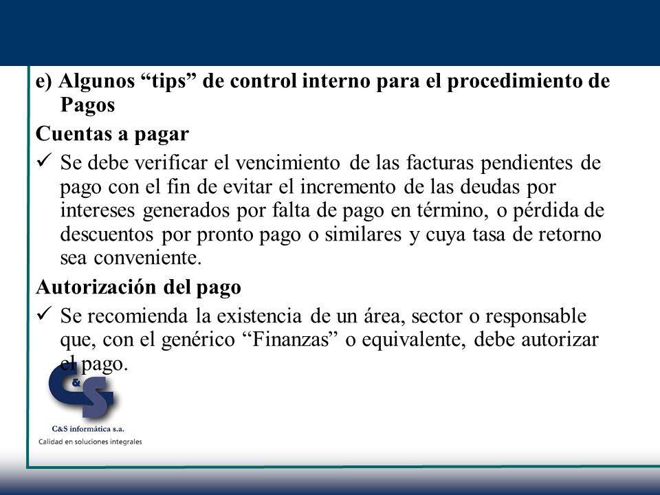 e) Algunos tips de control interno para el procedimiento de Pagos