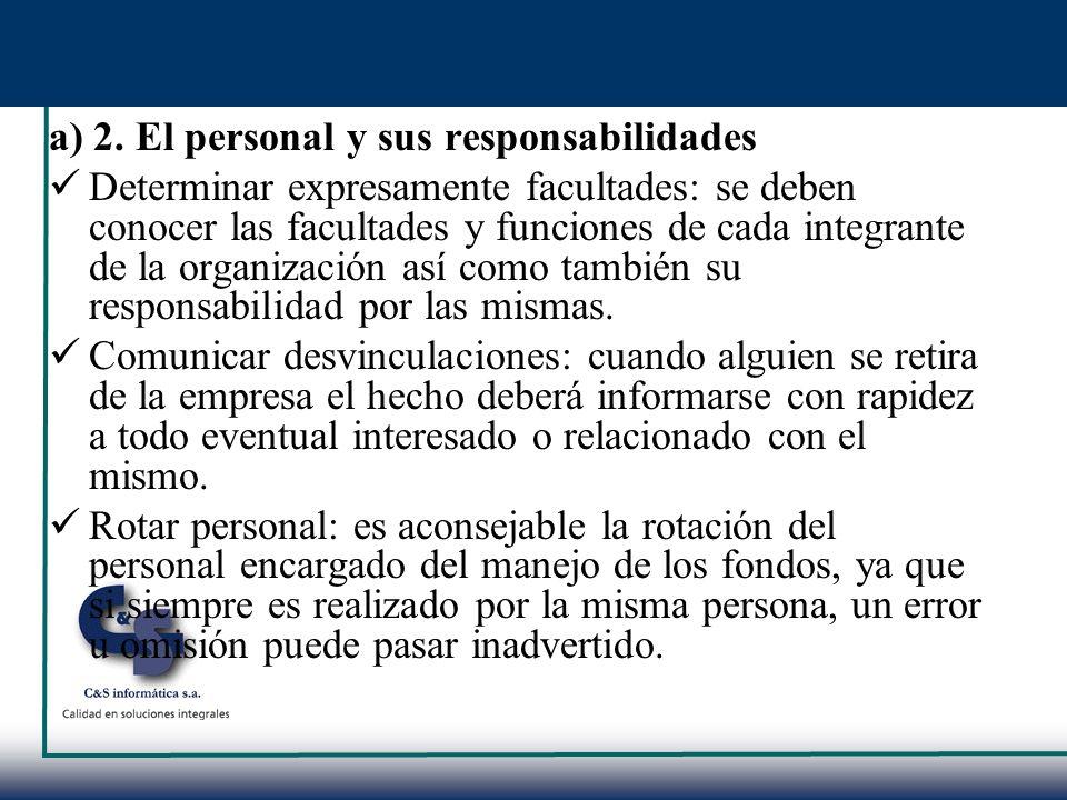 a) 2. El personal y sus responsabilidades