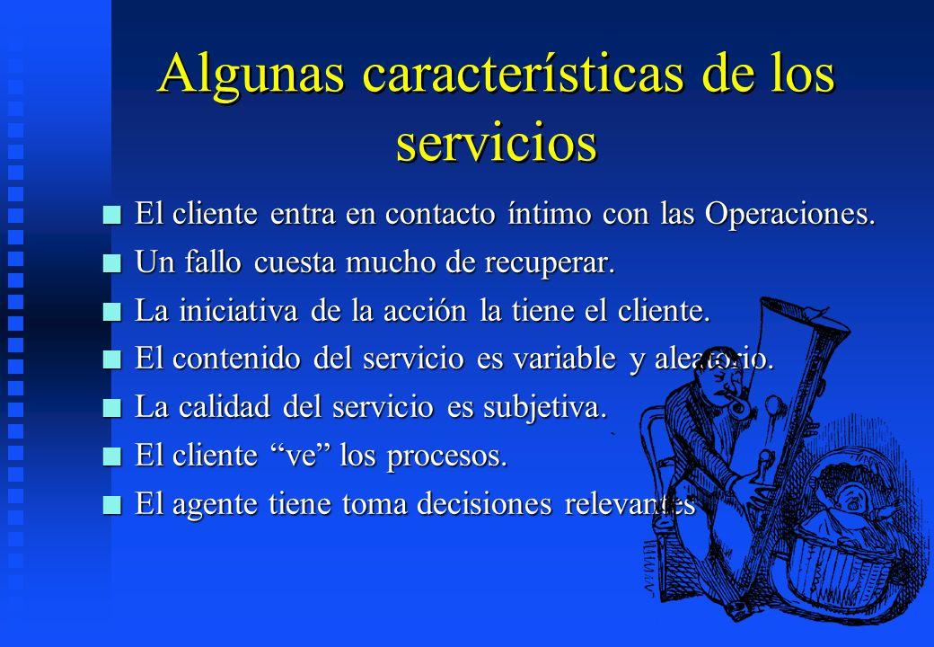 Algunas características de los servicios