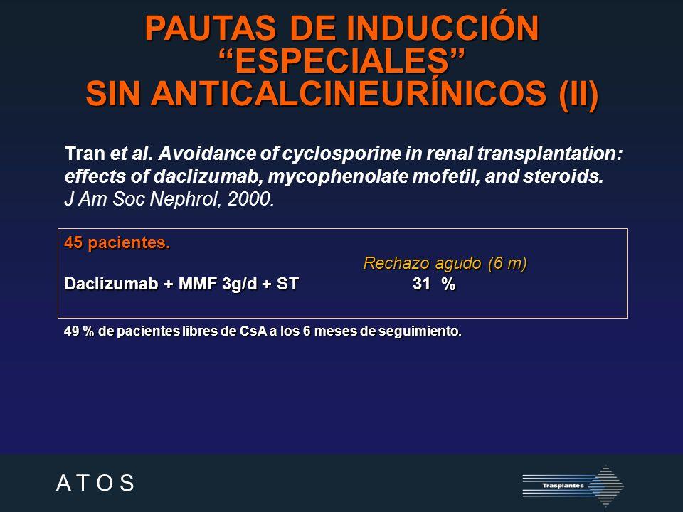 PAUTAS DE INDUCCIÓN ESPECIALES SIN ANTICALCINEURÍNICOS (II)