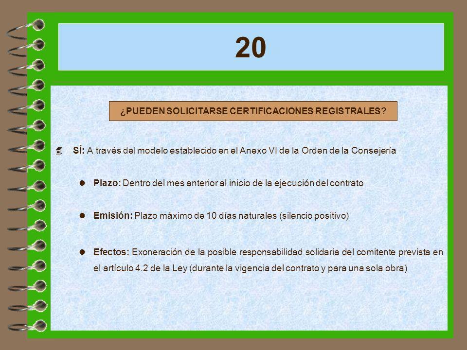 ¿PUEDEN SOLICITARSE CERTIFICACIONES REGISTRALES