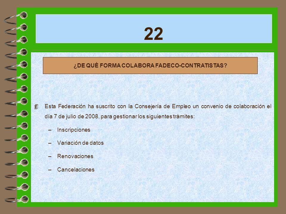 ¿DE QUÉ FORMA COLABORA FADECO-CONTRATISTAS