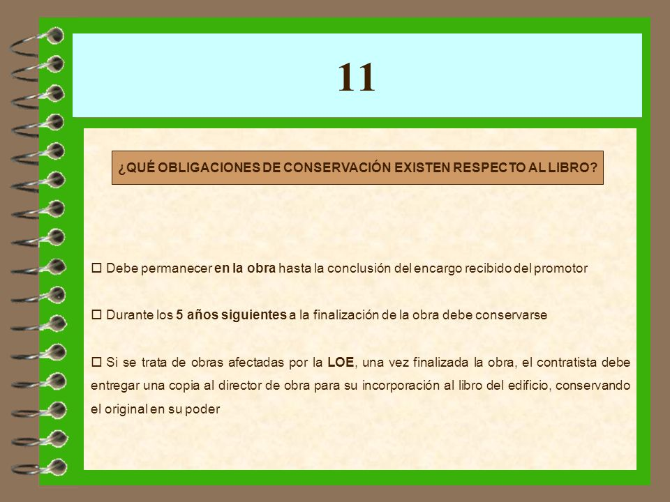 ¿QUÉ OBLIGACIONES DE CONSERVACIÓN EXISTEN RESPECTO AL LIBRO