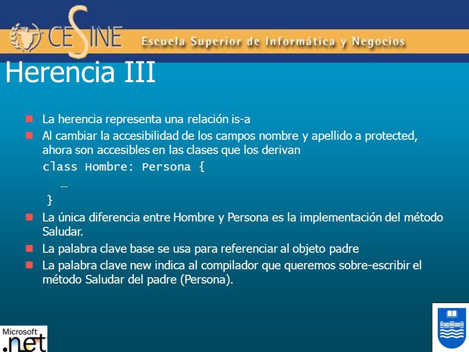 Herencia III La herencia representa una relación is-a