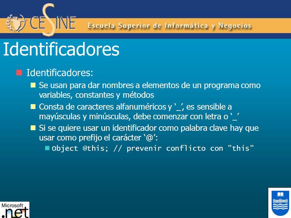 Identificadores Identificadores: