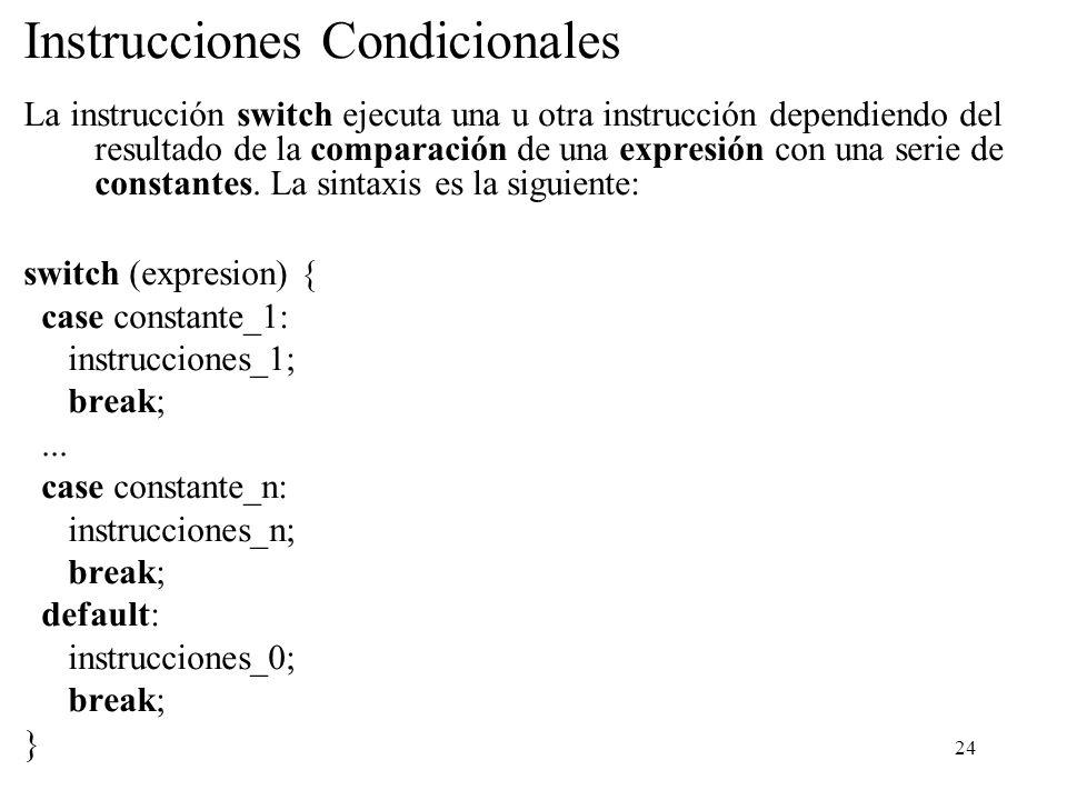 Instrucciones Condicionales