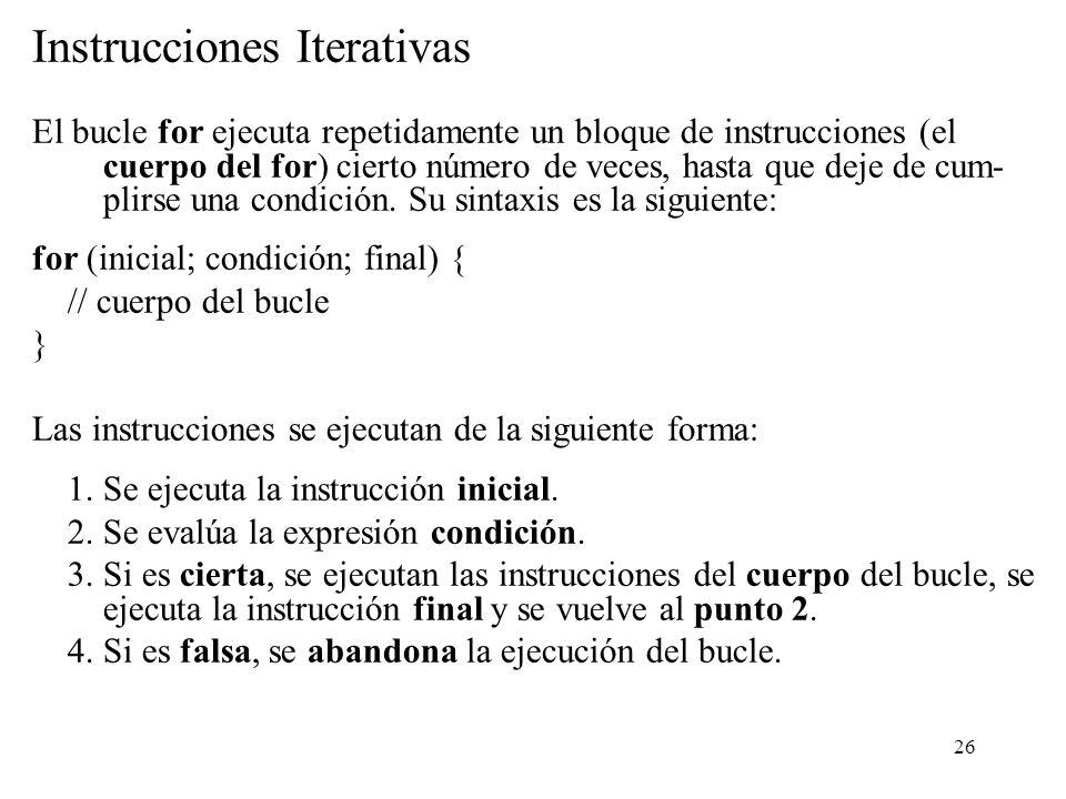Instrucciones Iterativas