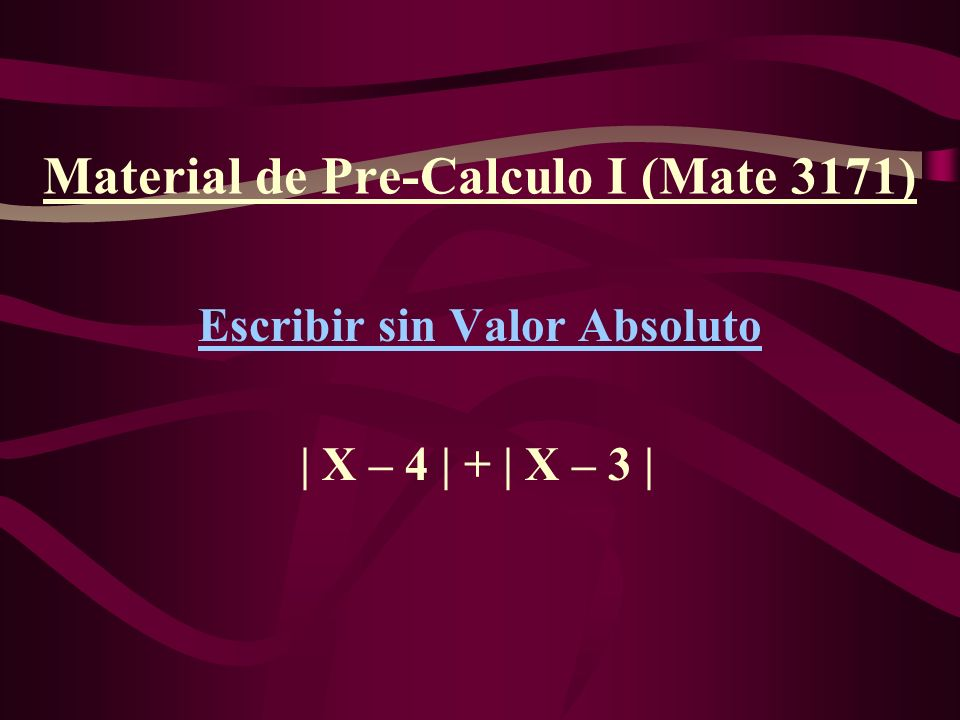 Material de Pre-Calculo I (Mate 3171)
