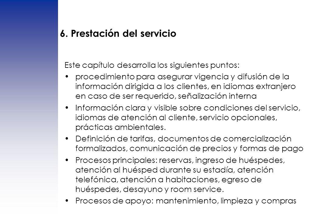 6. Prestación del servicio