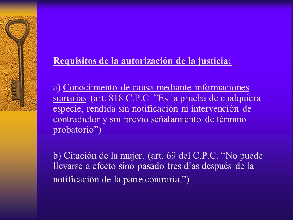 Requisitos de la autorización de la justicia: