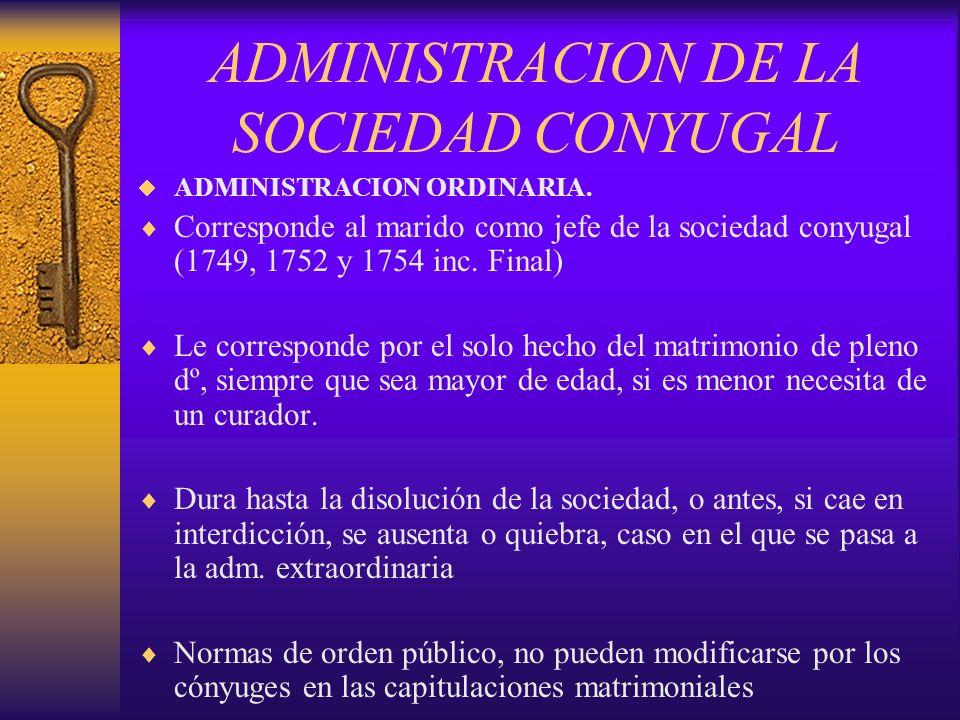 ADMINISTRACION DE LA SOCIEDAD CONYUGAL