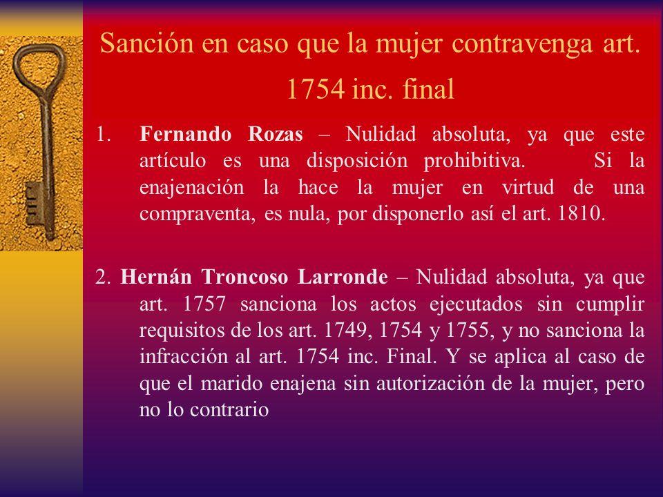 Sanción en caso que la mujer contravenga art. 1754 inc. final