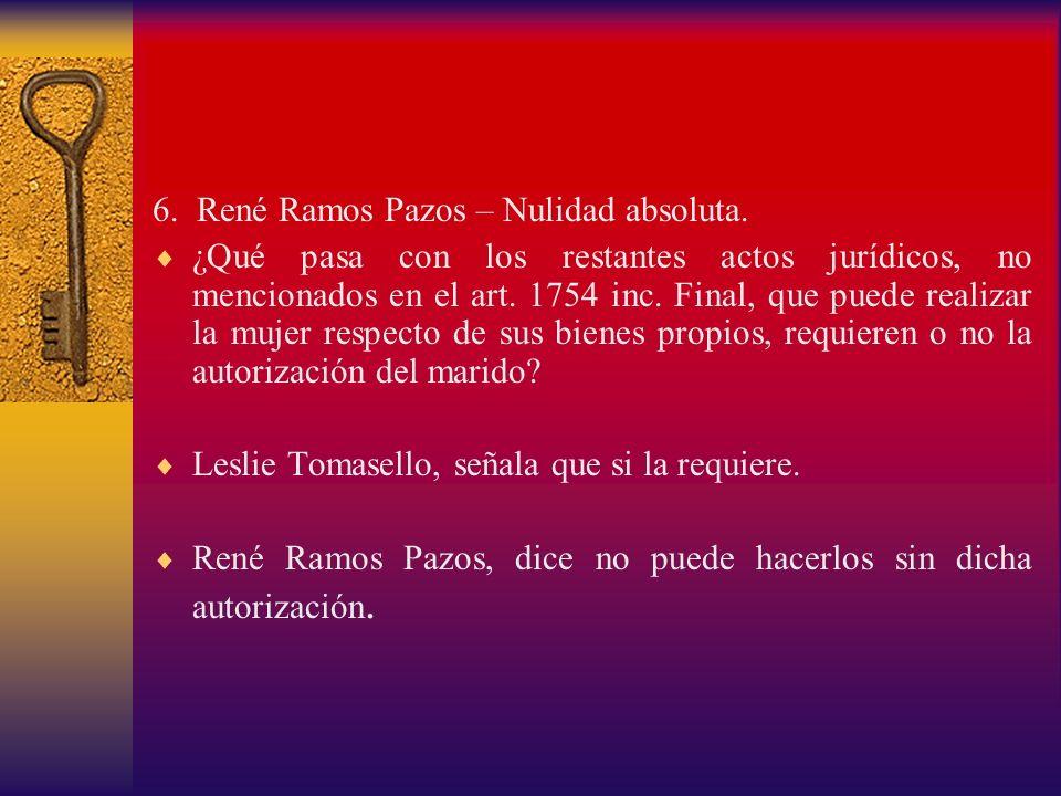 6. René Ramos Pazos – Nulidad absoluta.