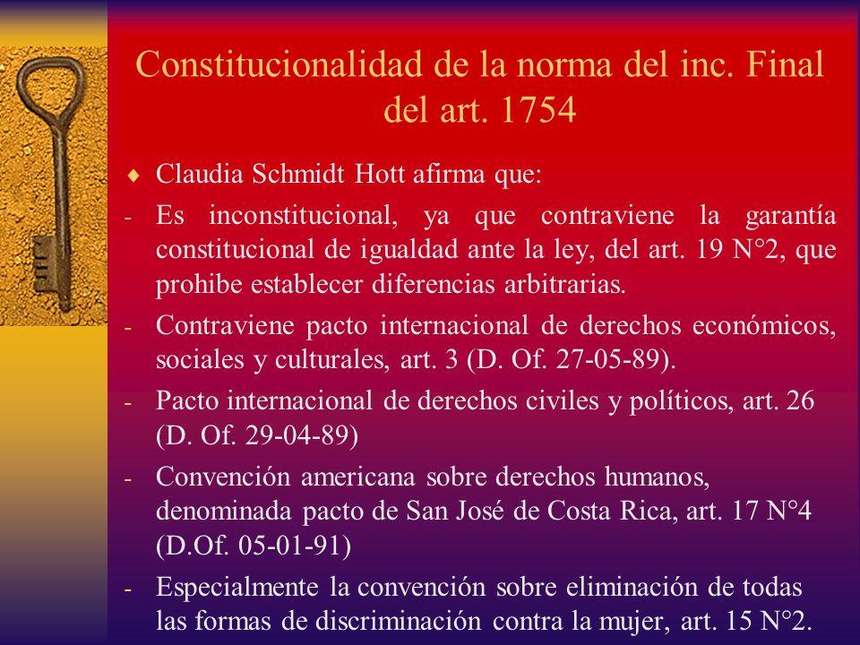 Constitucionalidad de la norma del inc. Final del art. 1754