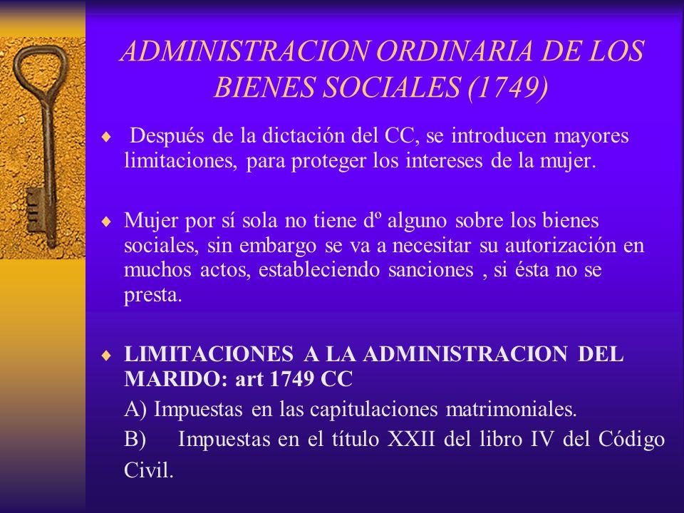 ADMINISTRACION ORDINARIA DE LOS BIENES SOCIALES (1749)