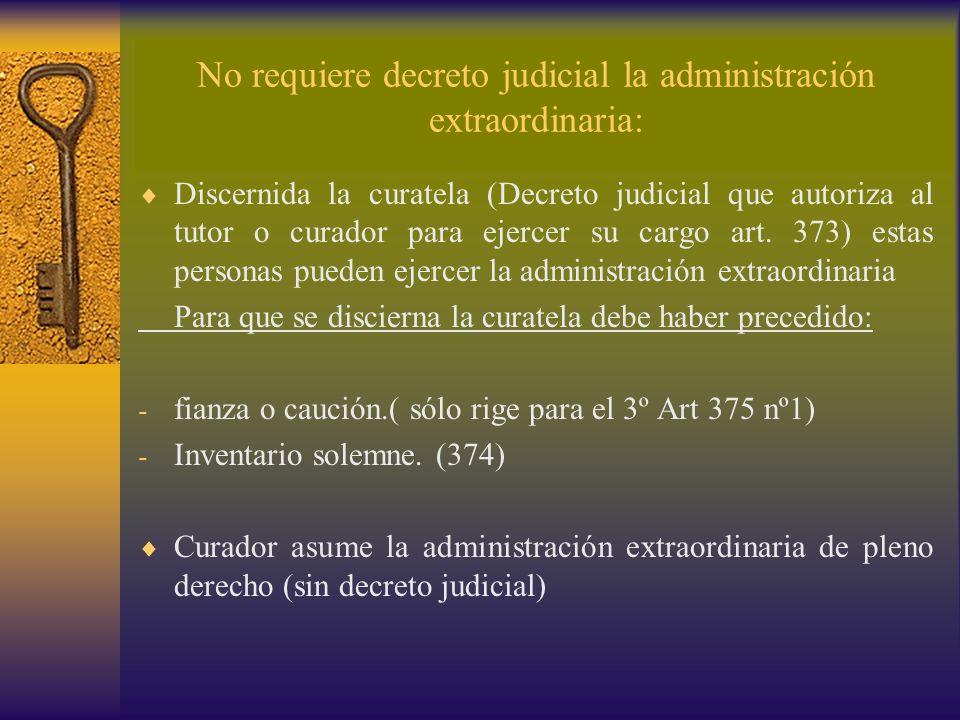 No requiere decreto judicial la administración extraordinaria: