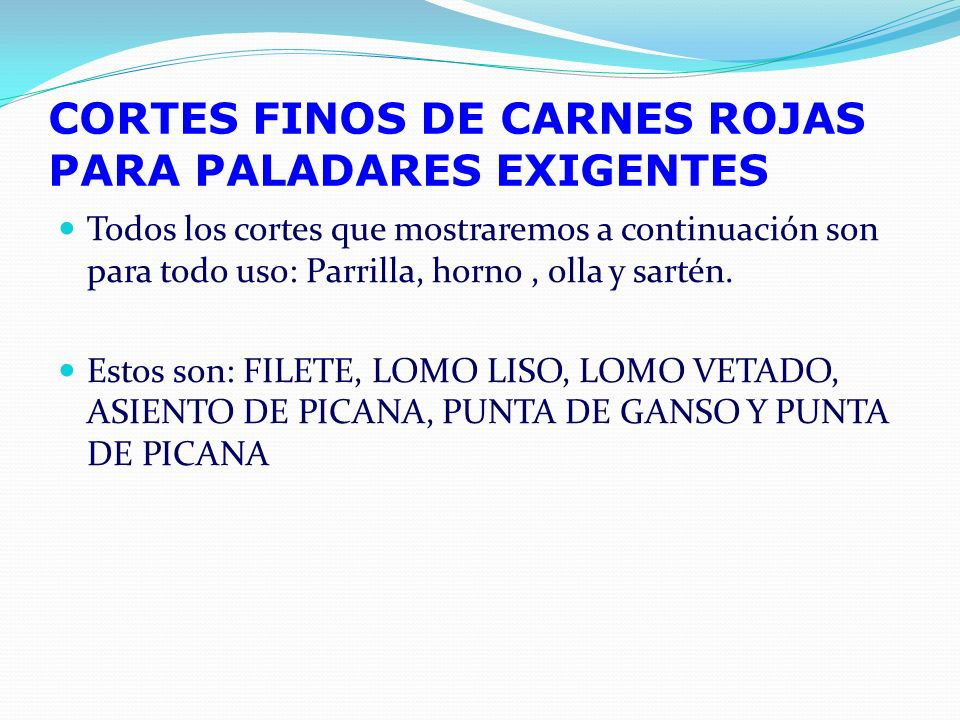 CORTES FINOS DE CARNES ROJAS PARA PALADARES EXIGENTES