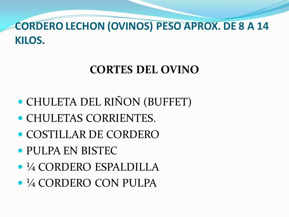 CORDERO LECHON (OVINOS) PESO APROX. DE 8 A 14 KILOS.