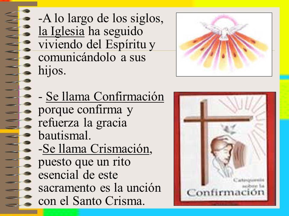 A lo largo de los siglos, la Iglesia ha seguido viviendo del Espíritu y comunicándolo a sus hijos.