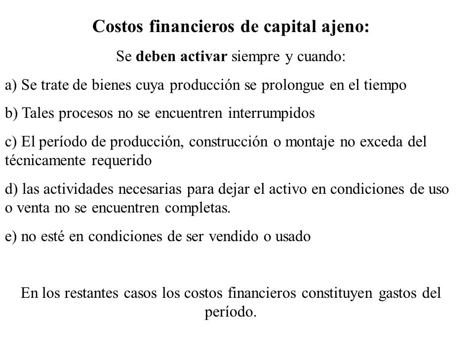 Costos financieros de capital ajeno: