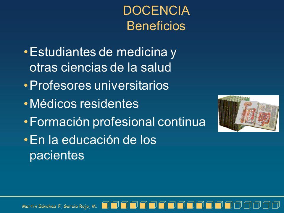 DOCENCIA Beneficios Estudiantes de medicina y otras ciencias de la salud. Profesores universitarios.