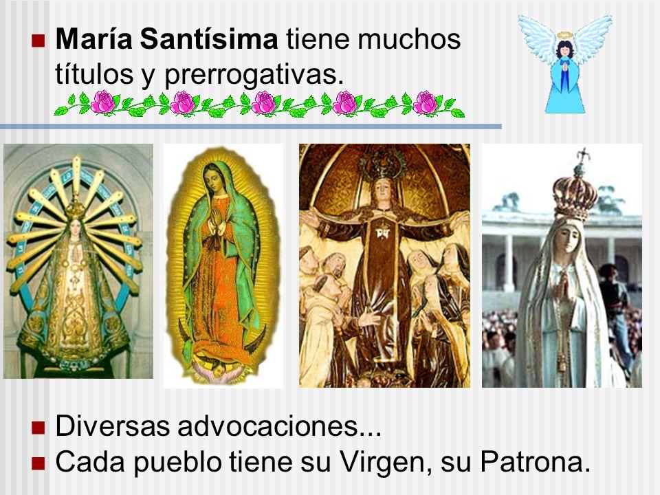 María Santísima tiene muchos