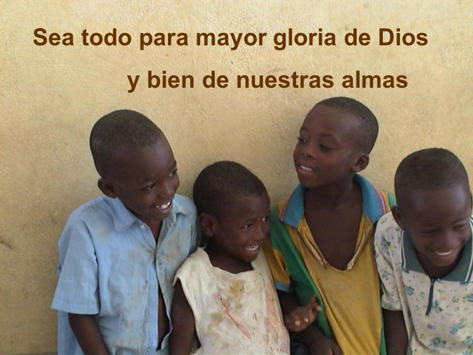 Sea todo para mayor gloria de Dios