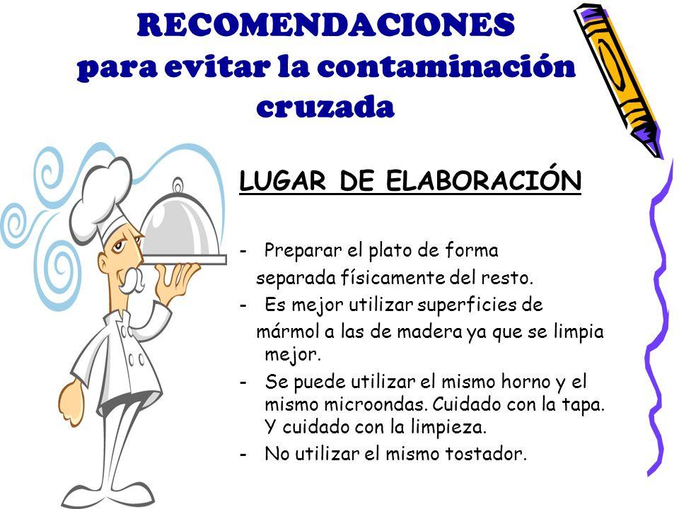 RECOMENDACIONES para evitar la contaminación cruzada