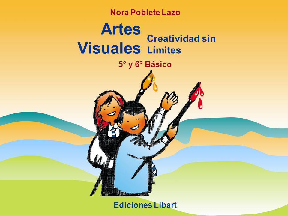 Artes Visuales Creatividad sin Límites Nora Poblete Lazo