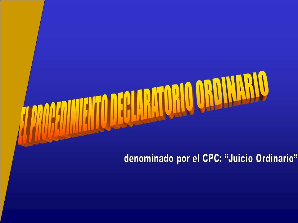 EL PROCEDIMIENTO DECLARATORIO ORDINARIO