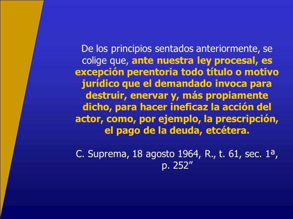 C. Suprema, 18 agosto 1964, R., t. 61, sec. 1ª, p. 252