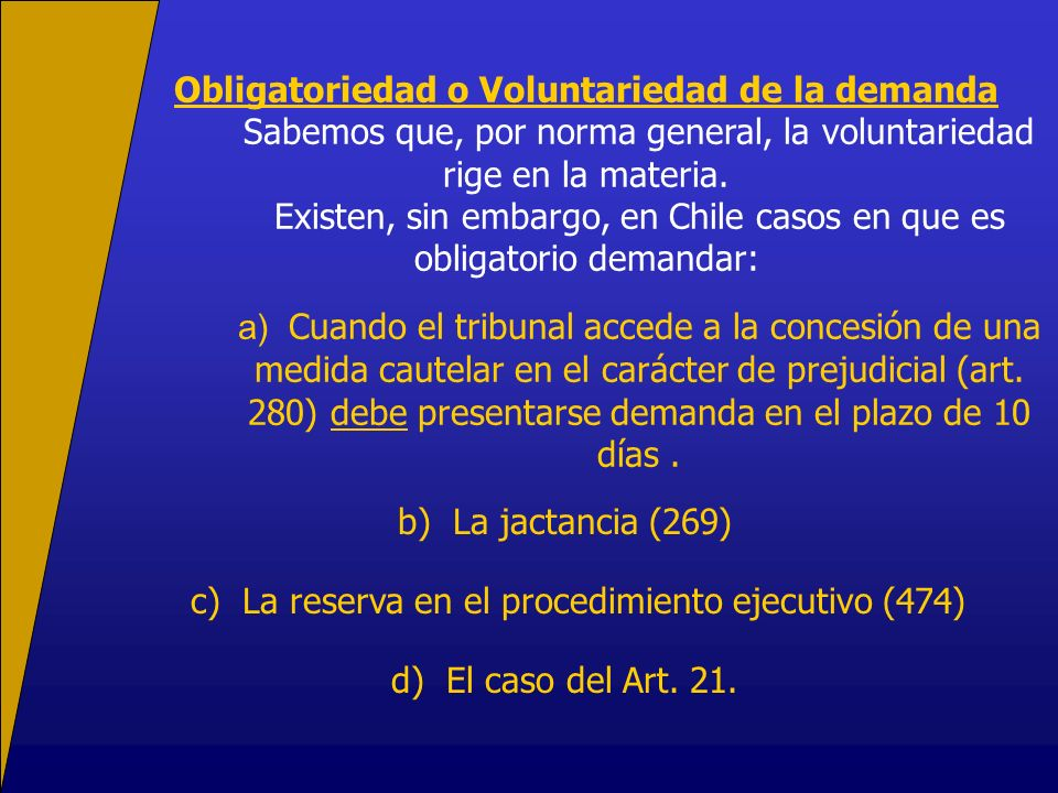 Obligatoriedad o Voluntariedad de la demanda