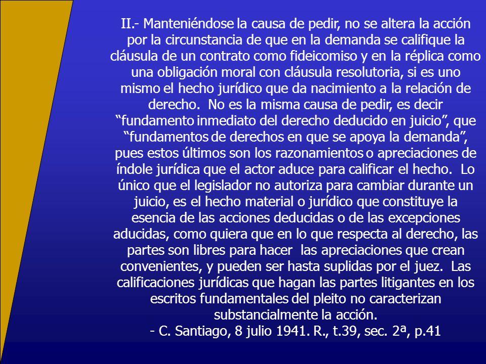 - C. Santiago, 8 julio 1941. R., t.39, sec. 2ª, p.41