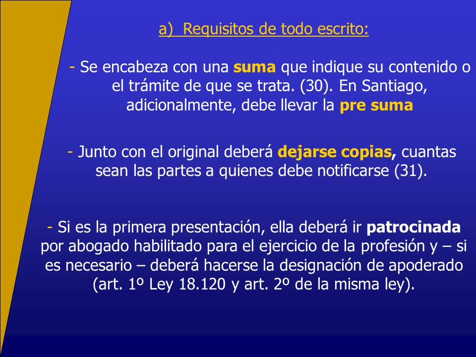 a) Requisitos de todo escrito:
