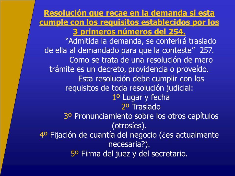 3º Pronunciamiento sobre los otros capítulos (otrosíes).